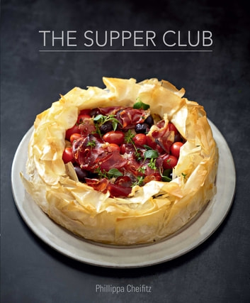 The Supper Club ebook by Phillippa Cheifitz