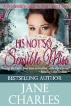 His Not So Sensible Miss eBook by Jane Charles