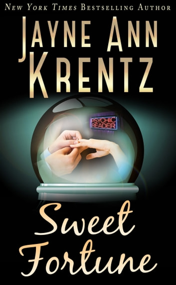 Sweet Fortune ebook by Jayne Ann Krentz