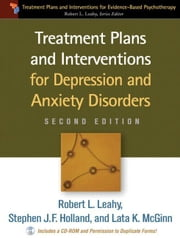 Treatment Plans and Interventions for Depression and Anxiety Disorders, 2e ebook by Leahy, Robert L.