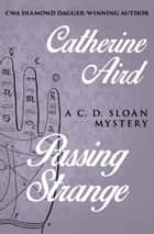 Passing Strange ebook by Catherine Aird