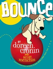 Bounce ebook by Doreen Cronin,Scott Menchin