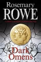 Dark Omens ebook by Rosemary Rowe