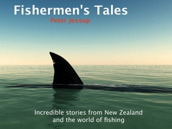 Fisherman's Tales ebook by Peter Jessup