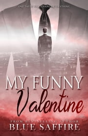 My Funny Valentine ebook by Blue Saffire