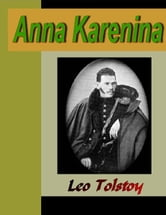 Anna Karenina ebook by Tolstoy, Leo