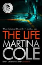 The Life - A dark suspense thriller of crime and corruption ebook by