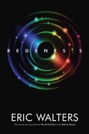 Regenesis ebook by Eric Walters