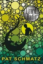 Lizard Radio ebook by Pat Schmatz