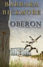 Oberon ebook by Barbara Bickmore