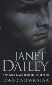 Lone Calder Star ebook by Janet Dailey