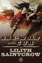 She Wolf and Cub ebook by