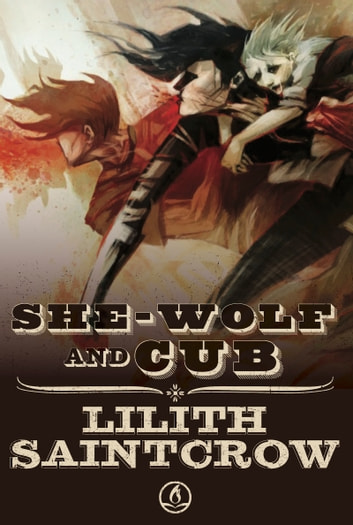 She Wolf and Cub ebook by Lilith Saintcrow