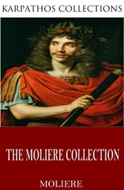 The Molière Collection ebook by Molière