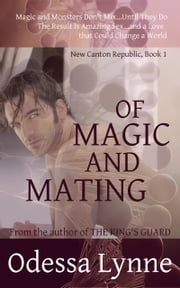 Of Magic and Mating ebook by Odessa Lynne