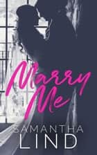 Marry Me - Lyrics and Love, #1 ebook by