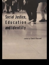Social Justice, Education and Identity ebook by