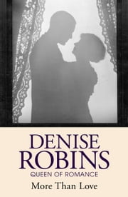 More Than Love ebook by Denise Robins