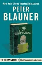 The Final Testament ebooks by Peter Blauner