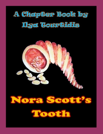 Nora Scott's Tooth ebook by Ilya Tourtidis