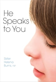 He Speaks to You ebook by Helena Burns FSP