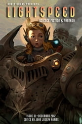 Lightspeed Magazine, December 2012 ebook by John Joseph Adams,Sarah Langan,Ken Liu