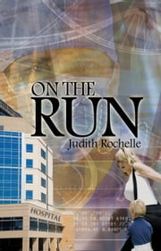 On the Run ebook by Judith Rochelle