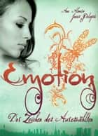 Emotion - Das Zeichen der Auserwählten: ebook by Ana Alonso, Javier Pelegrin, Ilse Layer