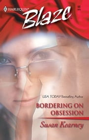 Bordering on Obsession ebook by Susan Kearney
