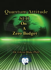 SEO On A Zero Budget ebook by Dr. Glenn Blake