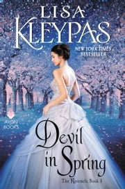 Devil in Spring - The Ravenels, Book 3 ebook by Lisa Kleypas