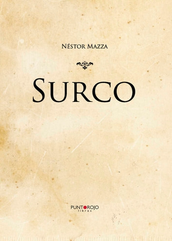 Surco ebook by Néstor Mazza