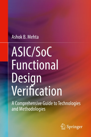 Asicsoc functional design verification ebook by ashok b mehta asicsoc functional design verification a comprehensive guide to technologies and methodologies ebook by fandeluxe Images