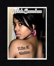 Like A Tattoo (Sample) ebook by Akilah Saunders