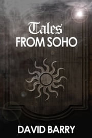 Tales from Soho ebook by David Barry