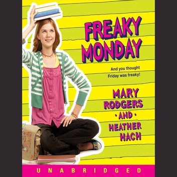 Freaky Monday audiobook by Mary Rodgers