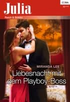 Liebesnacht mit dem Playboy-Boss ebook by Miranda Lee