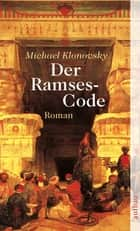 Der Ramses-Code - Roman ebook by Michael Klonovsky