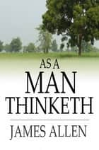 As A Man Thinketh 電子書 by James Allen
