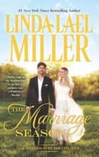 The Marriage Season (Brides of Bliss County, Book 3) ebook by Linda Lael Miller