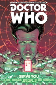Doctor Who: The Eleventh Doctor Collection Vol. 2 ebook by Al Ewing,Rob Williams,Simon Fraser,Boo Cook,Warren Pleese,Gary Caldwell,Hi-Fi