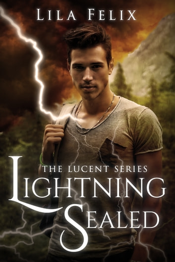 Lightning Sealed ebook by Lila Felix