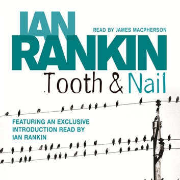 Tooth And Nail audiobook by Ian Rankin