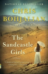 The Sandcastle Girls - A Novel ebook by Chris Bohjalian