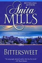 Bittersweet ebook by Anita Mills