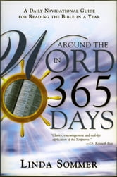 Around The Word In 365 Days - A Daily Navigation Guide for Reading the Bible in a Year ebook by Linda Sommer