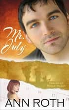 Mr. July ebook by Ann Roth