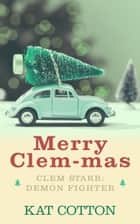 Merry Clem-mas ebook by Kat Cotton