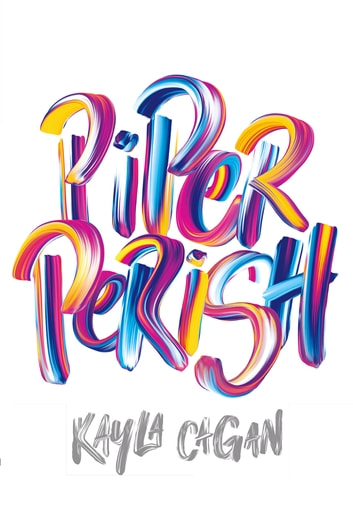 Piper Perish ebook by Kayla Cagan