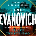 Tricky Twenty-Two - A sassy and hilarious mystery of crime on campus audiobook by Janet Evanovich